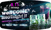 wellCOME SHOTnight II